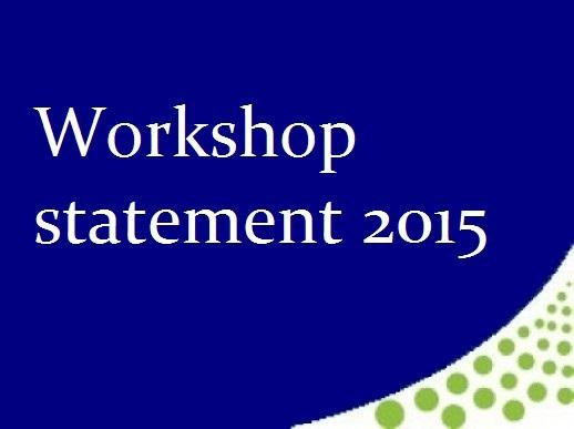 Workshop Statement 2015